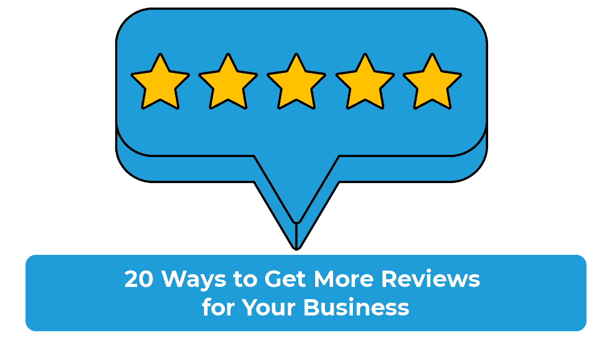 20 Ways to Get More Reviews for Your Business Featured Image
