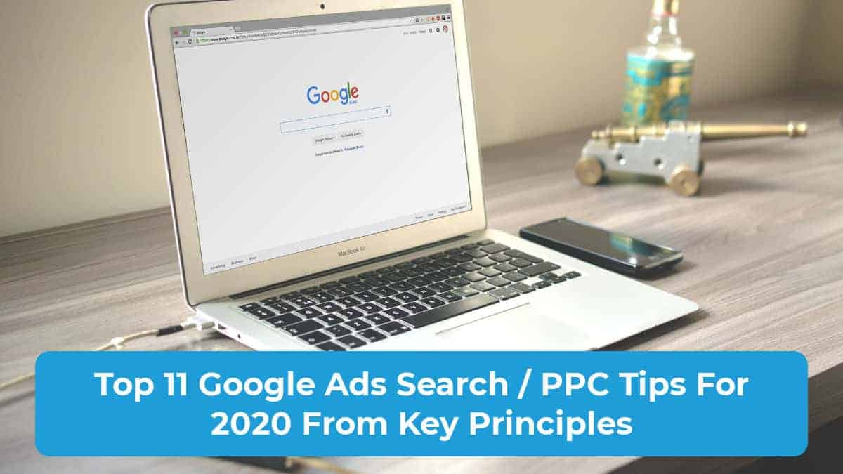 Top 11 Google Ads Search Tips 2020